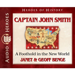 Captain John Smith: A Foothold in the New World (Heroes of History Series) (CD)