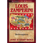 Louis Zamperini: Redemption (Heroes of History Series)