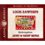 Louis Zamperini: Redemption (Christian Heroes Then & Now Series) (CD)