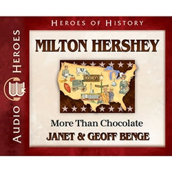 Milton Hershey: More Than Chocolate (Heroes of History Series) (CD)
