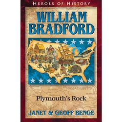 William Bradford: Plymouth's Rock (Heroes of History Series)