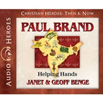 Paul Brand: Helping Hands (Christian Heroes Then & Now Series) (CD)