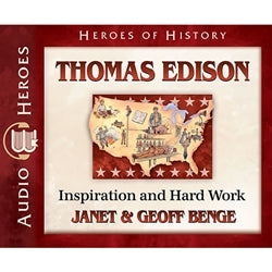 Thomas Edison: Inspiration and Hard Work (Heroes of History Series) (CD)