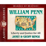 William Penn: Liberty and Justice for All (Heroes of History Series) (CD)