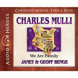 Charles Mulli: We Are Family (Christian Heroes Then & Now Series) (CD)