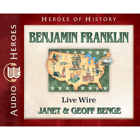 Benjamin Franklin: Live Wire (Heroes of History Series) (CD)