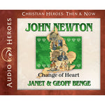 John Newton: Change of Heart (Christian Heroes Then & Now Series) (CD)
