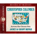 Christopher Columbus: Across the Ocean Sea (Heroes of History Series) (CD)