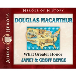 Douglas MacArthur: What Greater Honor (Heroes of History Series) (CD)