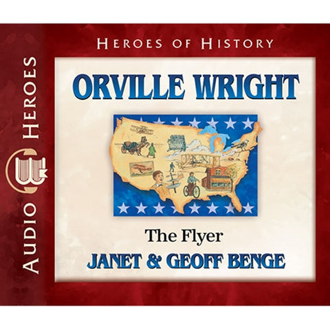 Orville Wright: The Flyer (Heroes of History Series) CD