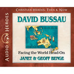 David Bussau: Facing the World Head-on (Christian Heroes Then & Now Series) CD