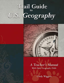 Trail Guide to U.S. Geography: A Teacher's Manual