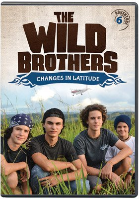 Wild Brothers: Changes in Latitude (DVD - Adventure #6)