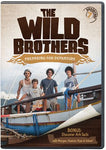 Wild Brothers: Preparing for Departure (DVD - Adventure #7)