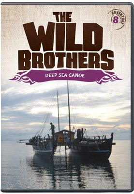 Wild Brothers: Deep Sea Canoe (DVD - Adventure #8)