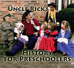 Uncle Rick's History for Preschoolers