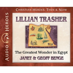 Lillian Trasher: The Greatest Wonder in Egypt (Christian Heroes Then & Now Series) (CD)