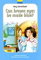 Amy Carmichael: Can Brown Eyes Be Made Blue? (Little Lights Series - Book 1)