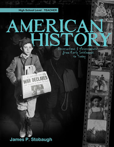 American History: Observations and Assessments from Early Settlement to Today (for the Teacher)