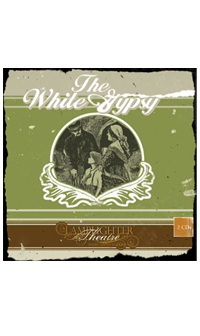 White Gypsy, The (Lamplighter Theatre CD)
