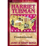 Harriet Tubman: Freedombound (Heroes of History Series)