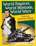 Activity Book: World Empires, World Missions, World Wars (History Revealed)