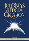 Journeys to the Edge of Creation (DVD)