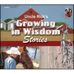 Growing in Wisdom Stories (Uncle Rick)