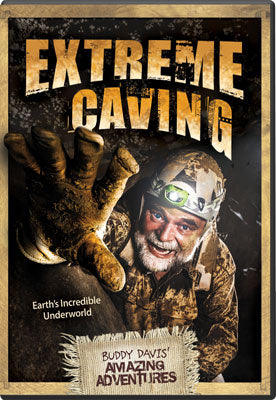 Extreme Caving - Buddy Davis: Amazing Adventures (DVD)