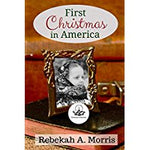 First Christmas in America (Christmas Collection)