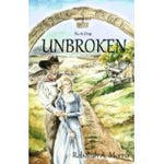 Triple Creek Ranch: Unbroken (Triple Creek Ranch Series - Book #1)
