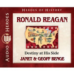 Ronald Reagan: Destiny at His Side (Heroes of History Series) (CD)