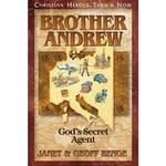 Brother Andrew: God's Secret Agent (Christian Heroes Then & Now Series)