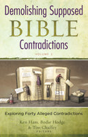Demolishing Supposed Bible Contradictions - Volume 2