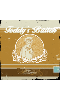 Teddy's Button (Lamplighter Theatre CD)