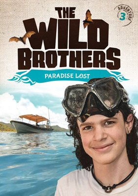 Wild Brothers: Paradise Lost (DVD - Adventure #3)