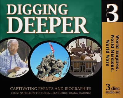 Digging Deeper: World Empires, World Missions, World Wars (History Revealed)