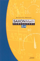 Saxon Math 5/4 Homeschool (3rd Edition): Solutions Manual