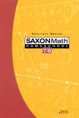 Saxon Math 7/6 Homeschool (4th Edition): Solutions Manual