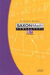 Saxon Math 8/7 Homeschool (3rd Edition): Solutions Manual
