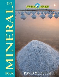 Mineral Book, The (Wonders of Creation Series)