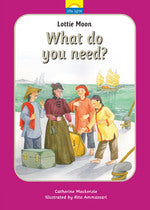 Lottie Moon: What Do You Need? (Little Lights Series - Book #13)