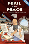 Peril and Peace: Chronicles of the Ancient Church (History Lives! - Volume 1)