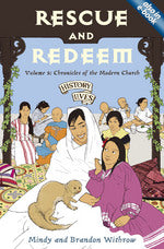 Rescue and Redeem: Chronicles of the Modern Church (History Lives! - Volume 5)