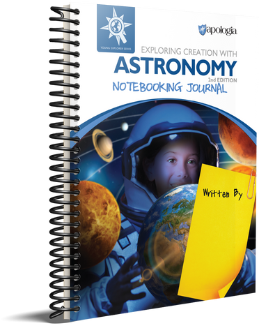 Exploring Creation with Astronomy (2nd Edition): Notebooking Journal