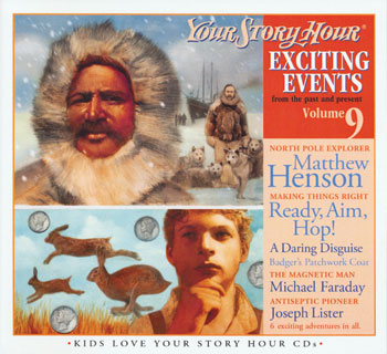 Exciting Events Volume #9 - Your Story Hour CDs