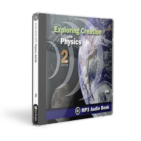 Exploring Creation with Physics (2nd Edition): MP3 Audio CD
