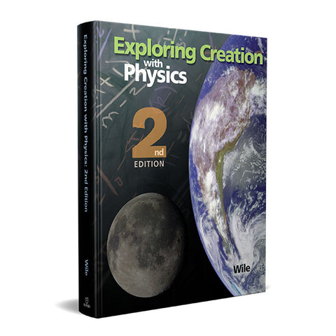 Exploring Creation with Physics (2nd Edition): Textbook