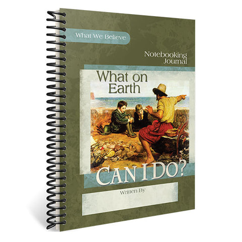 What On Earth Can I Do?: Notebooking Journal