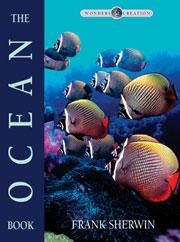 Ocean Book, The (Wonders of Creation Series) [DISCONTINUED]